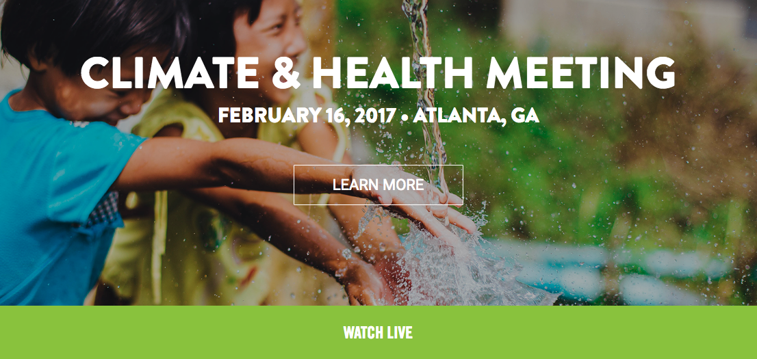Watch the Climate & Health Meeting LIVE All Day Today