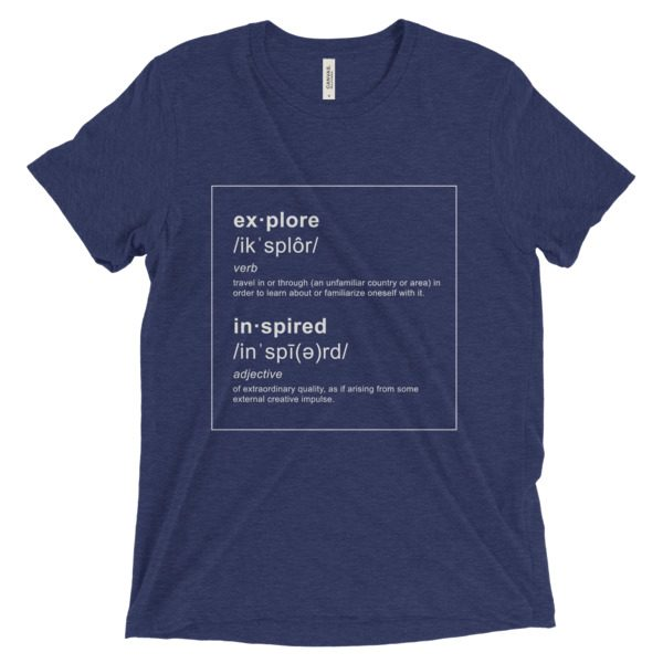 """Explore Inspired """"Defined"""" Tee"""