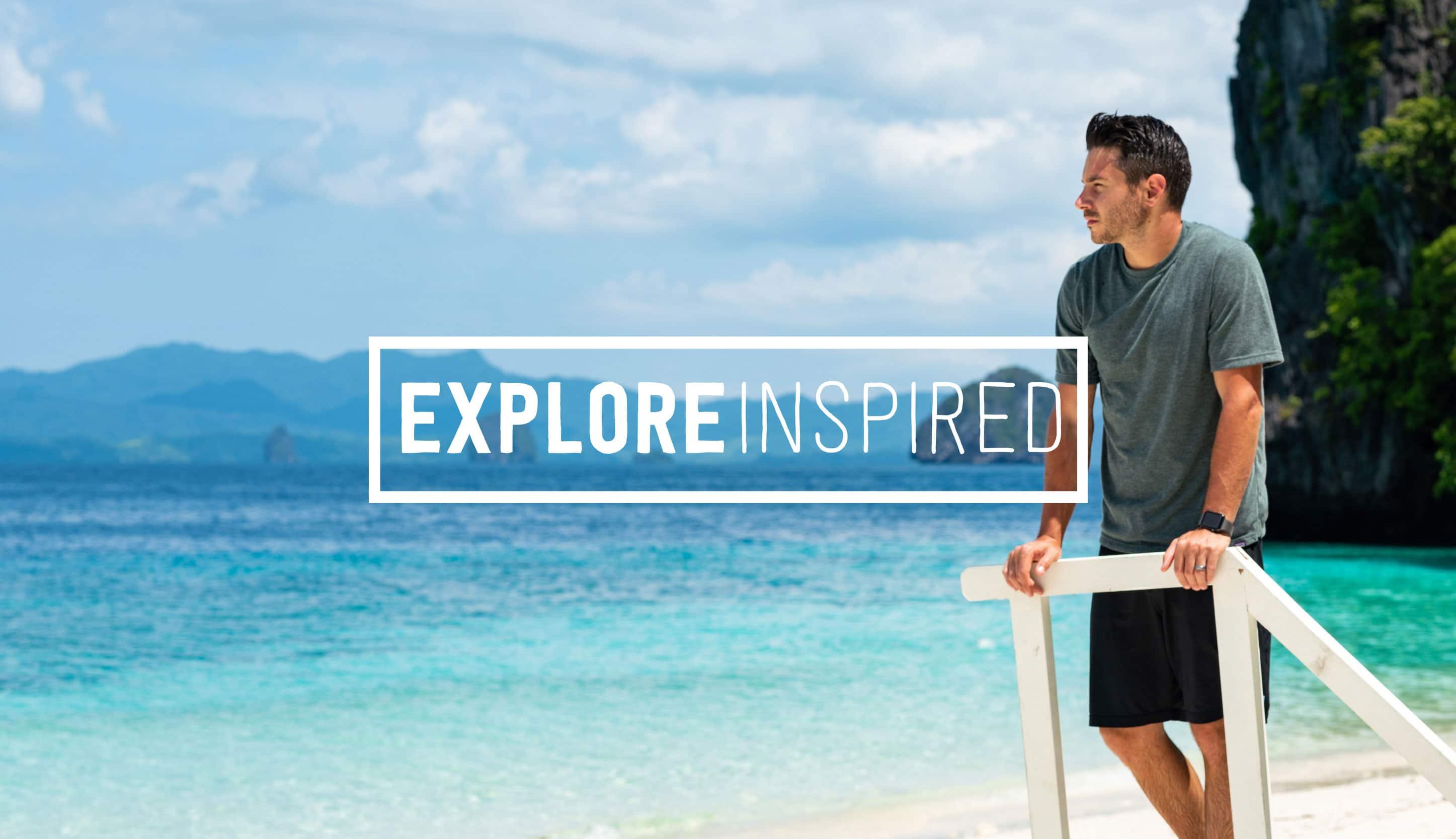Explore Inspired   Work, Life, Adventure, Impact